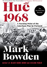 Hue 1968: A Turning Point of the American War in Vietnam (English Edition)