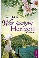 Weit hinterm Horizont (Hawaii-Saga 1) Kindle Ausgabe