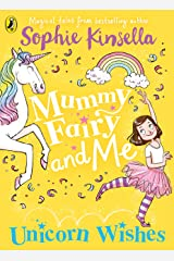 Mummy Fairy and Me: Unicorn Wishes Paperback
