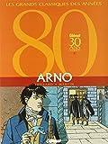Arno. Le Pique rouge