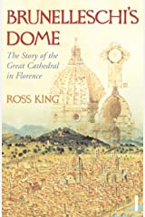 Brunelleschi's Dome: The Story of the Great Cathedral in Florence Paperback