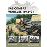SAS Combat Vehicles 1942–91: The Regiment's jeeps and Land Rovers in North Africa, Europe, and the Middle East (New…