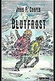 Blutfrost: The Mountain Men III