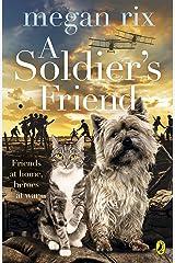 A Soldier's Friend Kindle Edition