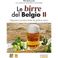 Le birre del Belgio. Degustare e produrre bière de Garde e saison: 2