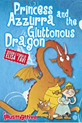 Princess Azzurra and the Gluttonous Dragon, illustrated children's books: funny bedtime story book for kids, ages 2-6 (English Edition) Formato Kindle