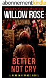 Better Not Cry (Rebekka Franck Book 8) (English Edition)