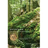 Gathering Moss: A Natural and Cultural History of Mosses (English Edition)