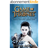 GAME OF THRONES: The Ultimate Game of Thrones Family History Collection (The Game of Thrones Character Description Guide…