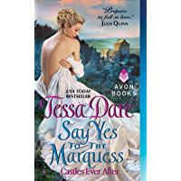 Say Yes to the Marquess: Castles Ever After