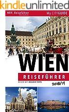 """Reiseführer WIEN 2018/19: Reisen mit Insidertipps:  Bonus: """"Wienerisch Wörterbuch"""" (Ihr Wien Reiseführer)"""