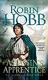 Assassin's Apprentice: The Farseer Trilogy Book 1.
