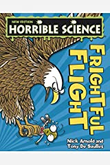 Horrible Science: Frightful Flight Kindle Edition