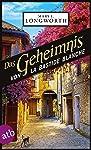Das Geheimnis von La Bastide Blanche: Ein Provence-Krimi (Verlaque & Bonnet ermitteln 7)
