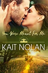 You Were Meant For Me: A Small Town Southern Romance (Wishful Romance Book 10) Kindle Edition