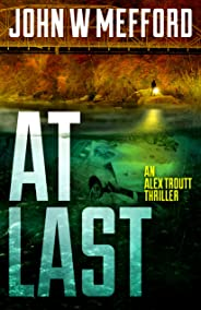 AT LAST (An Alex Troutt Thriller Book 6)