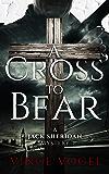 A Cross to Bear: A Jack Sheridan Mystery (English Edition)