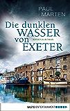 Die dunklen Wasser von Exeter: Kriminalroman (Craig McPherson 1)