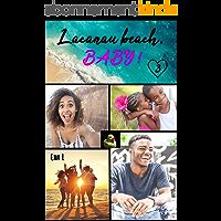 Lacanau Beach Baby: Tome 3 : Roman et Céleste