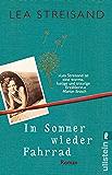 Im Sommer wieder Fahrrad: Roman (German Edition)