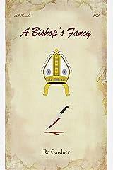 A Bishop's Fancy Kindle Edition