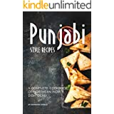 Punjabi Style Recipes: A Complete Cookbook of Northern India Dish Ideas!