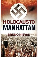 Holocausto Manhattan Versión Kindle