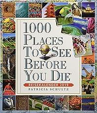 1000 Places To See Before You Die – Reisekalender 2019: Küchenkalender