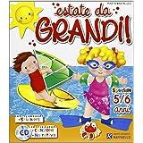 ESTATE DA GRANDI 5/6 ANNI