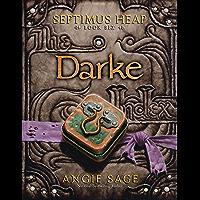 Septimus Heap, Book Six: Darke (English Edition)