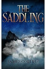 The Saddling (The Saddling Mysteries Book 1) Kindle Edition