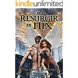 El Resurgir de Nix (La Orden de los Varones nº 3)