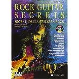 Rock guitar secrets. Segreti della chitarra. Con CD Audio