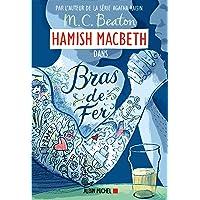 Hamish Macbeth 12 - Bras de fer
