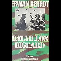 Bataillon Bigeard: Indochine (1952-1954), Algérie (1955-1957) (Hors collection)