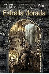 Yinn. Estrella dorada (LITERATURA JUVENIL (a partir de 12 años) - Yinn) Versión Kindle