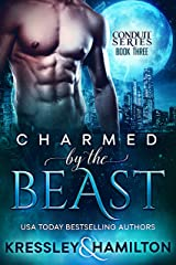 Charmed by the Beast: A Steamy Paranormal Romance Spin on Beauty and the Beast (Conduit Series Book 3) Kindle Edition