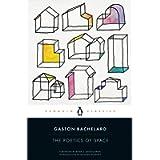 The Poetics of Space: Gaston Bachelard