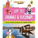 Off to Jammu and Kashmir (Discover India)