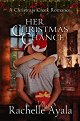 Her Christmas Chance (A Christmas Creek Romance Book 2) (English Edition) Format Kindle