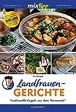 mixtipp: Landfrauengerichte: Traditionelle Rezepte aus dem Thermomix® (Kochen mit dem Thermomix®)