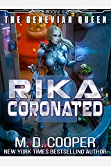 Rika Coronated (Aeon 14: The Genevian Queen Book 2) Kindle Edition