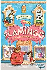 Hotel Flamingo (Flamingo-Hotel 1) (German Edition) Kindle Edition