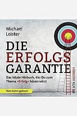 """Die Erfolgsgarantie: Das letzte Hörbuch, das Du zum Thema """"Erfolg"""" hören wirst Audible Hörbuch"""