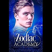 Zodiac Academy, Episode 2 - Der Zauber des Wassermanns: Fantasy-Serie (Die Magie der Tierkreiszeichen)