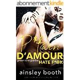 P*tain D'Amour Première Partie (Hate F*@k t. 1)