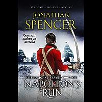 Napoleon's Run: An epic naval adventure of espionage and action (The William John Hazzard series Book 1) (English…