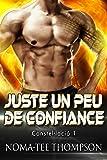 Juste Un Peu de Confiance (Constel·lació 1) French Edition