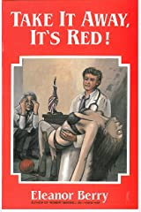 Take It Away, it's Red! Kindle Edition