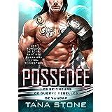 Possédée: Une romance de science-fiction avec des guerriers extra-terrestres (Les Seigneurs de guerre rebelles de Vandar t. 1